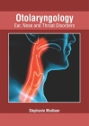 Otolaryngology: Ear, Nose and Throat Disorders Cover Image