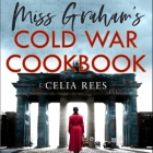 Miss Graham's Cold War Cookbook Cover Image