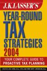 J.K. Lasser's Year-Round Tax Strategies: Your Complete Guide to Proactive Tax Planning Cover Image