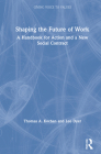 Shaping the Future of Work: A Handbook for Action and a New Social Contract Cover Image