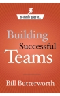 On-the-Fly Guide to Building Successful Teams Cover Image
