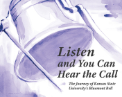 Listen and You Can Hear the Call: The Journey of Kansas State University's Bluemont Bell Cover Image