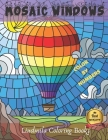 Mosaic Windows Color by Numbers: Coloring with numeric worksheets, Color by number for adults and children with colored pencils. Advanced color by num Cover Image