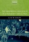 The Jarawara Language of Southern Amazonia Cover Image