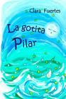 La gotita Pilar: El ciclo del agua Cover Image