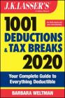 J.K. Lasser's 1001 Deductions and Tax Breaks: Your Complete Guide to Everything Deductible Cover Image