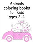 Animals coloring books for kids ages 2-4: Funny, Beautiful and Stress Relieving Unique Design for Baby, kids learning (Desert Animals #8) Cover Image