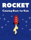 Rocket Coloring Book: Rocket Space Ship Coloring Book for Kids Cover Image