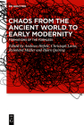 Chaos from the Ancient World to Early Modernity Cover Image