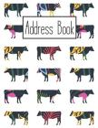 Address Book: Cute Cow Addresses Book with Names, Address, Birthday, Phone Number, Work, Email, Social Media and Notes Cover Image