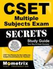 Cset Multiple Subjects Exam Secrets Study Guide: Cset Test Review for the California Subject Examinations for Teachers (Mometrix Secrets Study Guides) Cover Image