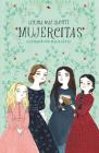 Mujercitas / Little Women (Colección Alfaguara Clásicos) Cover Image