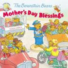 The Berenstain Bears Mother's Day Blessings (Berenstain Bears/Living Lights) Cover Image