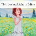 This Loving Light of Mine Cover Image