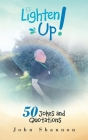 Lighten Up!: 50 Jokes and Quotations Cover Image