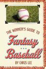 The Winner's Guide to Fantasy Baseball Cover Image