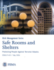 Safe Rooms and Shelters: Protecting People From Terrorist Attacks: Protecting People From Terrorist Attacks Cover Image