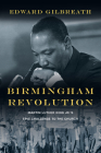Birmingham Revolution: Martin Luther King Jr.'s Epic Challenge to the Church Cover Image