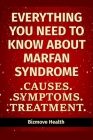 Everything you need to know about Marfan Syndrome: Causes, Symptoms, Treatment Cover Image