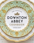 The Official Downton Abbey Cookbook Cover Image