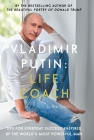 Vladimir Putin: Life Coach Cover Image