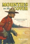 Mounties on the Cover (Bruce Peel Special Collections) Cover Image
