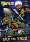 Turtles to the Rescue! (Teenage Mutant Ninja Turtles) Cover Image