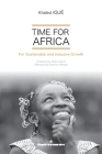 Time for Africa: For Sustainable and Inclusive Growth Cover Image