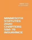Minnesota Statutes 2020 Chapters 59a-79 Insurance Cover Image