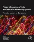 Phasor Measurement Units and Wide Area Monitoring Systems Cover Image