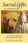 Sacred Gifts of a Short Life Cover Image