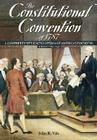 The Constitutional Convention of 1787: A Comprehensive Encyclopedia of America's Founding Cover Image