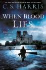 When Blood Lies (Sebastian St. Cyr Mystery #17) Cover Image