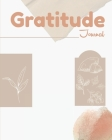 Gratitude Journal: Ultimate Gratitude Journal For Men, Women And All Adults. Indulge Into Self Care And Get The Self Care Journal. This I Cover Image