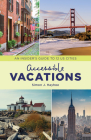 Accessible Vacations: An Insider's Guide to 12 US Cities Cover Image