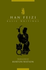 Han Feizi: Basic Writings (Translations from the Asian Classics) Cover Image
