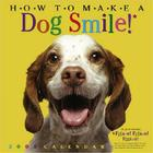 How to Make A Dog Smile Wall Calendar 2005: 12 Ways to Make Your Dog Smile Cover Image