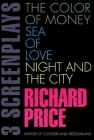 The Color of Money, Sea of Love, Night and the City: Three Screenplays Cover Image