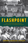 Flashpoint: How a Little-Known Sporting Event Fueled America's Anti-Apartheid Movement Cover Image