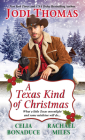 A Texas Kind of Christmas: Three Connected Christmas Cowboy Romance Stories Cover Image