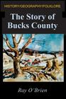 The Story of Bucks County Cover Image