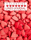 Valentine Lined Journal: Cute Valentine's Day Notebook Gift for Your Beloved Ones 120 Pages Lined PaperPresent for Boy, for Girl, for Couple Cover Image