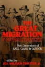 The Great Migration in Historical Perspective: New Dimensions of Race, Class, and Gender (Blacks in the Diaspora Blacks in the Diaspora Blacks in the) Cover Image