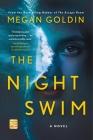 The Night Swim: A Novel Cover Image