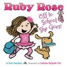 Ruby Rose: Off to School She Goes Cover Image