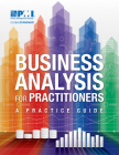 Business Analysis for Practitioners: A Practice Guide Cover Image