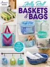 Jelly Roll Baskets & Bags Cover Image