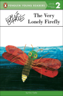 The Very Lonely Firefly (Penguin Young Readers: Level 2) Cover Image