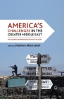 America's Challenges in the Greater Middle East: The Obama Administration's Policies Cover Image