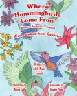 Where Hummingbirds Come From Bilingual Afrikaans English Cover Image